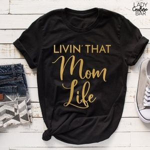 Mom Tshirt, Mom Life Tshirt, Mom Shirt